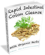 organic herbal colon cleanse rapid intestinal cleanser free ebook